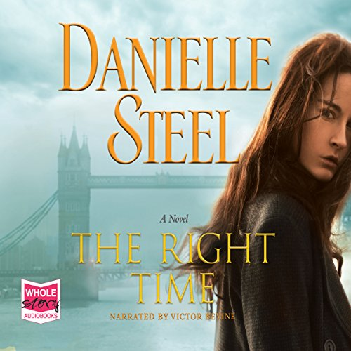 The Right Time                   By:                                                                                                                                 Danielle Steel                               Narrated by:                                                                                                                                 Victor Bevine                      Length: 9 hrs and 9 mins     11 ratings     Overall 4.2