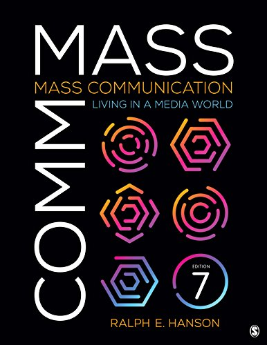 Compare Textbook Prices for Mass Communication: Living in a Media World 7 Edition ISBN 9781544332345 by Hanson, Ralph E.