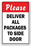 Please Deliver All Packages to Side Door Aluminum Sign Truck Delivery Unloading | Indoor/Outdoor | 10' Tall