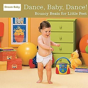 Dance, Baby, Dance! (Gold Edition)