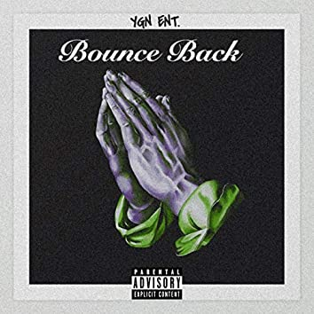 Bounce Back (feat. Zi Dinero, Ree$e & Kae D)