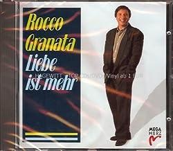 Rocco Granata - Liebe ist mehr