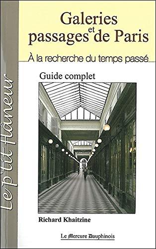 Galeries et passages de paris - a la recherche du temps passe (Le p'tit flâneur)
