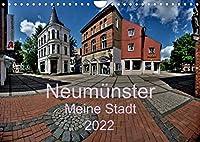 Neumuenster - Meine Stadt (Wandkalender 2022 DIN A4 quer): Panoramabilder von der Stadt an der Schwale (Monatskalender, 14 Seiten )
