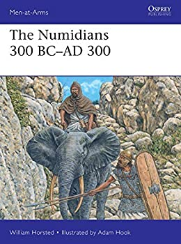 The Numidians 300 BC–AD 300  Men-at-Arms