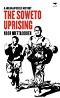 The Soweto uprising: A Jacana pocket history