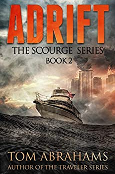 Adrift (The Scourge Book 2) by [Tom Abrahams]