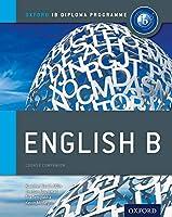 IB Diploma Programme: English B, Course Companion (Oxford IB Diploma Programme)