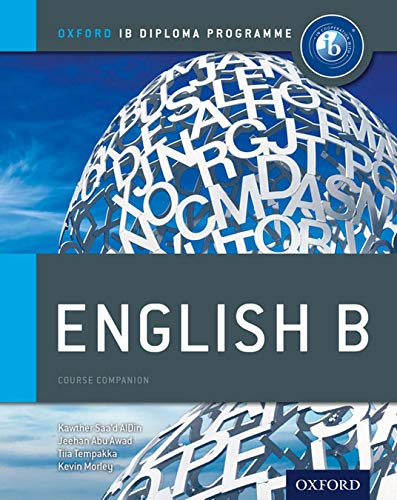 Oxford IB Diploma Programme: English B. Student's Book (English B For Ib Diploma Programme) - 9780199129683