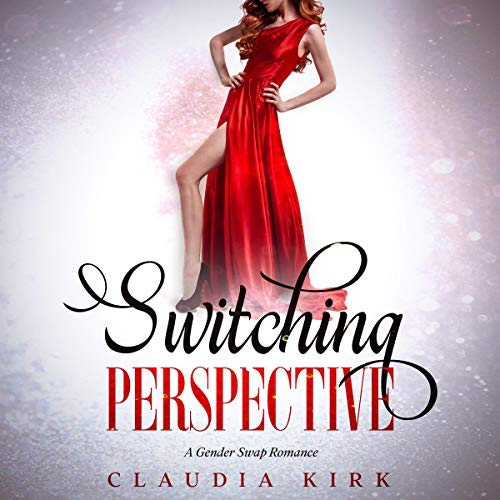 Switching Perspective Audiobook By Claudia Kirk cover art