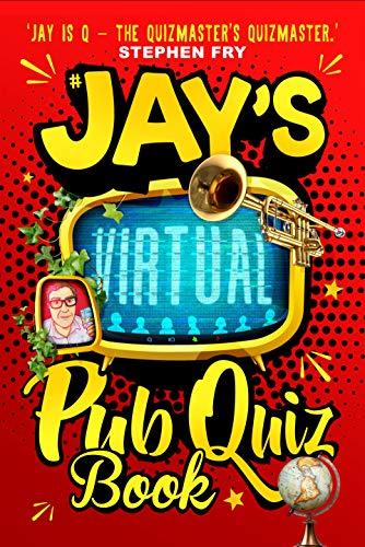 Jay's Virtual Pub Quiz Book (English Edition)
