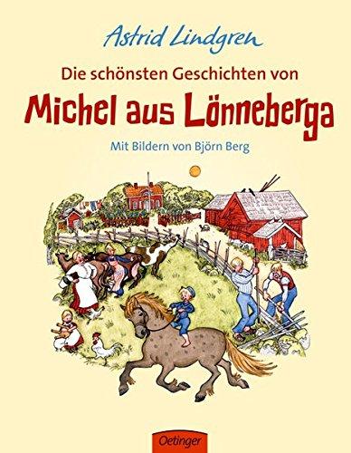 Die schönsten Geschichten von Michel aus (Michel aus Lönneberga)