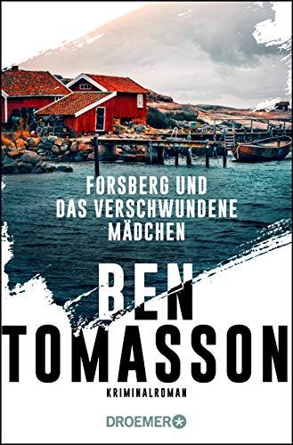 Forsberg und das verschwundene Mädchen: Kriminalroman (Die Frederik-Forsberg-Reihe 1)