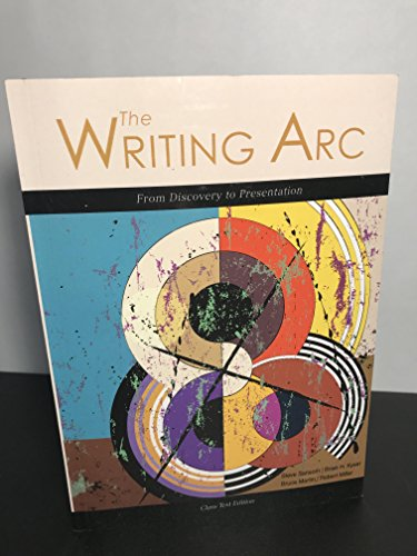 The Writing Arc: From Discovery to Presentation 2017 Class Test Edition