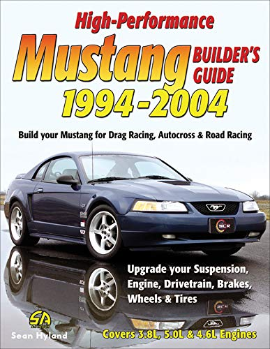 High-Performance Mustang Builder's Guide: 1994-2004 (English Edition)