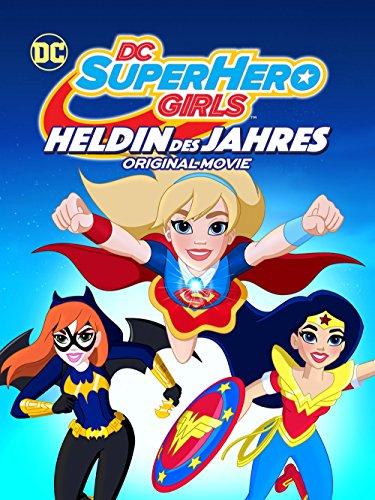 DC Super Hero Girls: Heldin des Jahres [dt./OV]