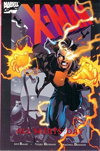 X-Man: All Saints' Day (X-Men)