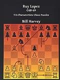 Ruy Lopez C60-69: 516 Characteristic Chess Puzzles-Harvey, Bill