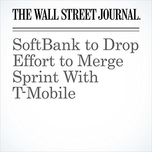 SoftBank to Drop Effort to Merge Sprint With T-Mobile | Ryan Knutson