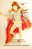 Dangerous Writing.: The Autobiographies of Willa Muir, Margaret Laurence and Janet Frame (Costerus Ns)
