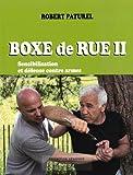 Boxe de rue II - Sensibilisation et défense contre armes
