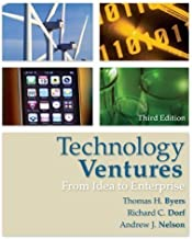 Technology Ventures: From Idea to Enterprise by Thomas Byers (Jan 14 2010)