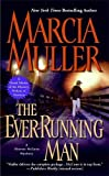 The Ever-Running Man (A Sharon McCone Mystery)