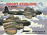 Short Stirling in Action - Aircraft No. 96