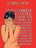 L'Erection - Intégrale (L'érection) (French Edition)
