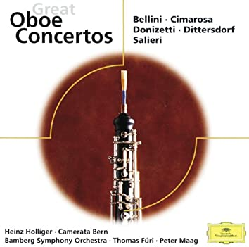 Cimarosa / Donizetti / Bellini / Dittersdorf & Salieri: Great Oboe Concertos