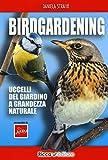 Birdgardening. Uccelli del giardino a grandezza naturale