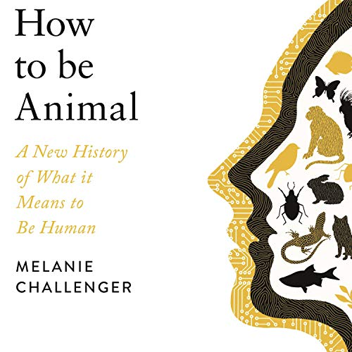 How to Be Animal cover art