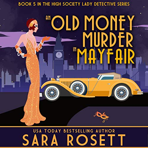 An Old Money Murder in Mayfair cover art