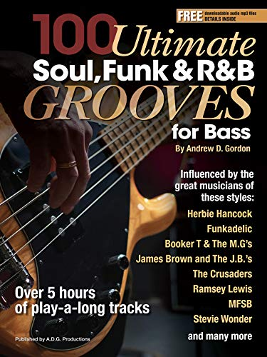 100 Ultimate Soul, Funk and R&B Grooves for Bass (English