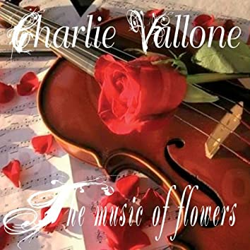 The Music of Flowers