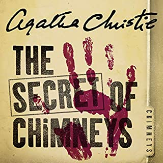 The Secret of Chimneys                   By:                                                                                                                                 Agatha Christie                               Narrated by:                                                                                                                                 Hugh Fraser                      Length: 7 hrs and 47 mins     197 ratings     Overall 4.5