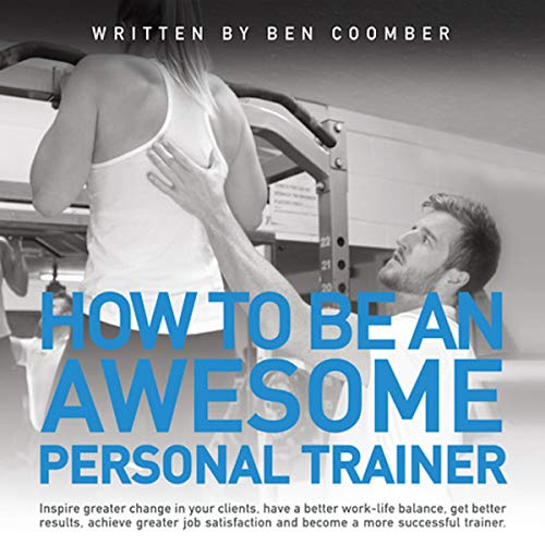 How to Be an Awesome Personal Trainer cover art