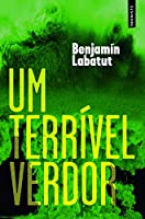Um Terrível Verdor (Portuguese Edition)