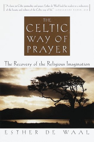 By Esther De Waal - Celtic Way of Prayer (1997-07-29) [Hardcover]