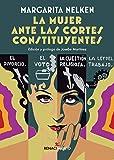 La mujer ante las Cortes Constituyentes: Seguido de Maternología y puericultura: 42 (Biblioteca Histórica)