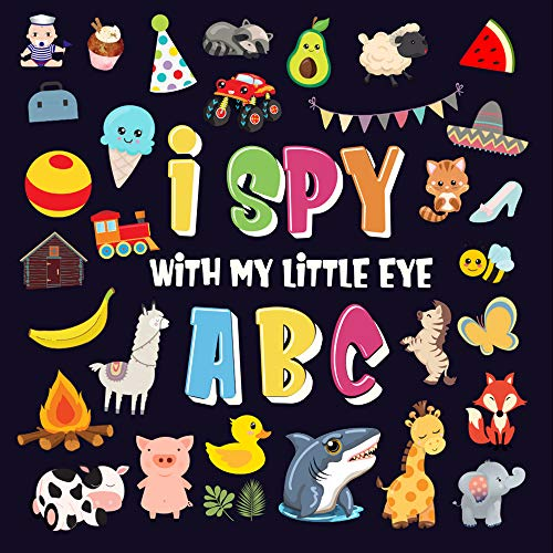 I Spy With My Little Eye - ABC: A Superfun Search and Find...