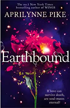 Earthbound by [Aprilynne Pike]
