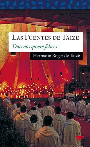 Las fuentes de Taizé, amor de todo amor (Sauce, Band 103)