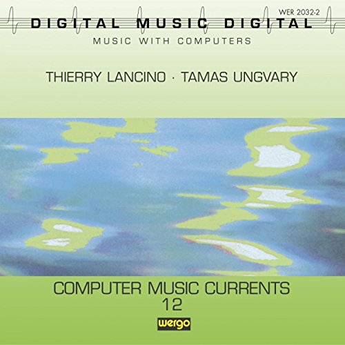 Computer Music Currents Vol. 12
