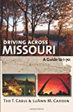 Driving across Missouri: A Guide to I-70