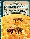 Le Livre extraordinaire des insectes et araignées