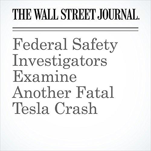 Federal Safety Investigators Examine Another Fatal Tesla Crash copertina