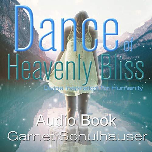 Dance of Heavenly Bliss cover art
