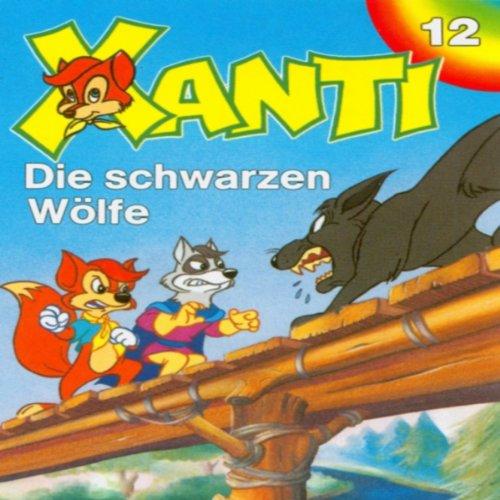 Die schwarzen Wölfe (Xanti 12) Titelbild