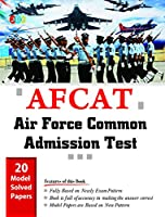 20 MODEL SOLVED PAPERS?- ?AFCAT?-?AIR FORCE COMMON ADMISSION TEST